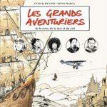 """[Nouveauté] BD """"Les Grands Aventuriers"""", éd. Seuil Jeunesse par Reno Marca et Annick de Giry"""