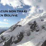 """Film d'alpinisme """"A Chacun son Thaki en Bolivie"""""""