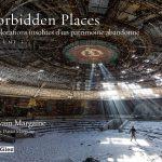[LIVRE URBEX] Forbidden places 2 : Explorations insolites d'un patrimoine oubli