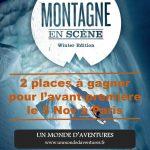 """2 places à gagner pour participer au festival """"Montagne en Scène"""" le 5 nov au Grand Rex à Paris"""