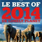 Le Top 10 des destinations 2014 selon Lonely Planet