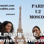 """Le film """"Paris U2 Moscou"""" de Sarah et Emily sort sur internet en Websérie de 12 épisodes"""