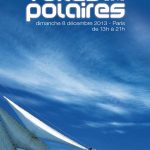 Les Voiles Polaires 2013, le 8 décembre à La Maison des Océans de Paris