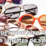 6 étapes pour bien choisir et acheter des lunettes de soleil pour pratiquer votre sport favori