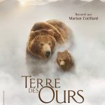 TERRE DES OURS : un documentaire en 3D raconté par Marion Cotillard