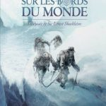 L'expédition de Shackleton en Bande-Dessinée (2 Tomes)