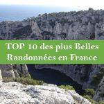 Le Top 10 des plus belles randonnées en France