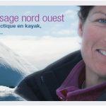 L'aventure au féminin : Passage du Nord-Ouest en kayak et en solitaire