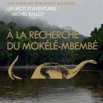 A la recherche du Mokélé-Mbembé, une aventure de Michel Ballot