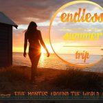 Une lune de miel 100% Gopro HD Hero 3 : Endless summer trip – 5 mois autour du monde
