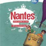 Nantes – Graine de voyageurs : un guide de voyage pour toute la famille