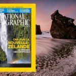 National Geographic n°179, août 2014 : Cap sur la Nouvelle-Zélande et bien plus encore