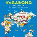 L'atlas vagabond : un monde d'aventures