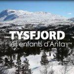 Tysfjord, Les enfants d'Anta : Un voyage en kayak et à ski dans le plus profond des fjords de Norvège
