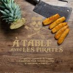 A table avec les pirates ou comment réaliser un voyage culinaire au parfum d'aventure