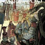 Christian Clot de la SEF présente la BD Marco Polo, Tome 2 : À la cour du grand Khan