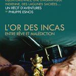 Le retour de notre Indiana Jones français, à la recherche de l'or des Incas