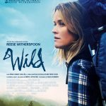 Sortie du film WILD au cinéma le 14 janvier 2015 : un parcours initiatique fort et bouleversant