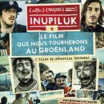 Inupiluk, le film que nous tournerons au Groenland avec l'explorateur polaire Nicolas Dubreuil