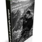 Découvrez le nouveau guide du photographe voyageur de Fred Marie