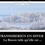 Retour en vidéo sur un voyage authentique : « Le Transsibérien en hiver »