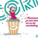 Mission Pop Corn : Entrepreneur, une véritable aventure