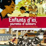 Enfants d'ici, parents d'ailleurs : une aventure collective méconnue