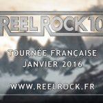 Reel Rock 10 arrive pour la première fois en France en janvier 2016