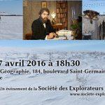 """Projection du film """"Le Pays des Fourrures"""" de D. Simonneau et P. Hémon, le jeudi 7 avril 2016 à 18h30 à la Société des Explorateurs Français"""