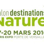 Téléchargez gratuitement votre invitation pour le salon Destinations Nature du 17 au 20 mars 2016 à Paris