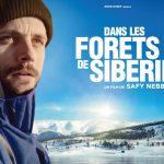 """Sortie du film """"Dans les forêts de Sibérie"""" avec Raphaël Personnaz dans les pas de Sylvain Tesson"""
