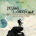 Dessins à la Verticale : des Carnets de Voyages en Paroi par Jeremy Collins