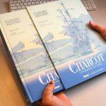 Les explorations polaires de Jean-Baptiste Charcot à travers des documents inédits !