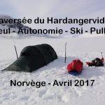 Ma prochaine aventure 2017 : La traversée hivernale en solitaire et en autonomie du Hardangervidda en Norvège, le plus grand plateau d'Europe