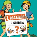 L'escalade, Tu Connais ? par Catherine Destivelle