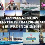 Les plus grandes aventures francophones à suivre en 2018