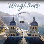 Weightless – La nouvelle vidéo de parapente à couper le souffle de Jean-Baptiste Chandelier
