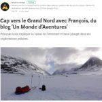 """Cap vers le Grand Nord avec François, du blog """"Un Monde d'Aventures"""""""