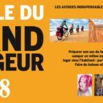 Nouvelle édition 2018 de La bible du grand voyageur (4e édition) : Comment voyager mieux avec moins !