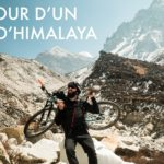 Rêves d'Himalaya : la première traversée par un français de l'Himalaya en VTT