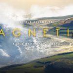 La Nuit de la Glisse revient avec MAGNETIC, son tout nouveau film