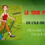 Le tour pédestre de l'Ile-de-France : De gare en gare en 30 étapes