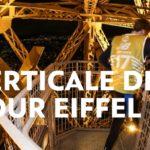 Verticale de la tour Eiffel 2019 – Ouverture des pré-inscriptions