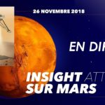 Comment suivre en direct l'atterrissage sur Mars de la sonde InSight le 26 novembre 2018