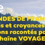 """""""Légendes de France"""" Les mythes et croyances de nos régions"""