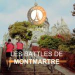 LES BATTLES DE MONTMATRE #2 : Le 14/02/2019 à 19h