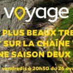 JOUR J – Les plus beaux treks saison 2, dès ce soir sur Voyage !