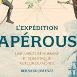 L'EXPEDITION LAPEROUSE : Une aventure humaine et scientifique autour du monde