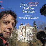 J'irai mourir dans les Carpates, le nouveau projet mortel d'Antoine De Maximy, a besoin de vous