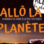 AllôLa Planète, la webradio a besoin de vous !